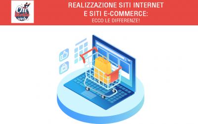 Realizzazione siti internet e siti e-commerce: ecco le differenze!